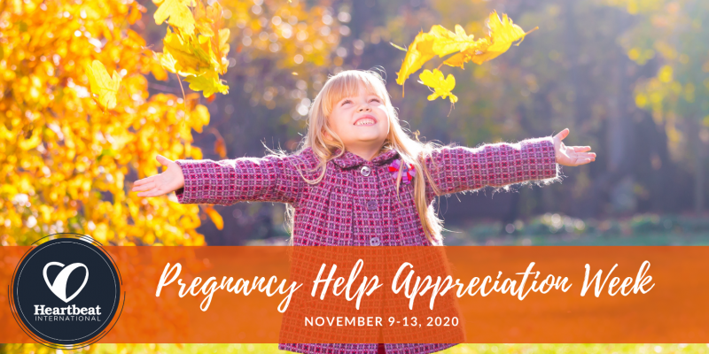 Pregnancy Help Appreciation Week | Nov. 9-13, 2020
