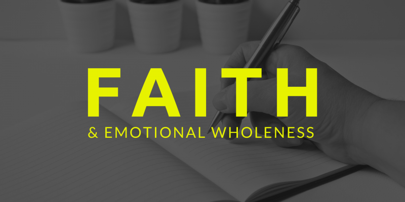 Faith and emotional wholeness